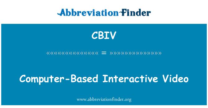 CBIV: Bilgisayar tabanlı interaktif Video