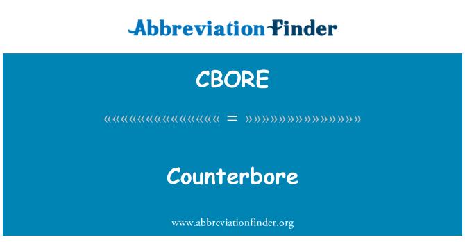CBORE: Counterbore