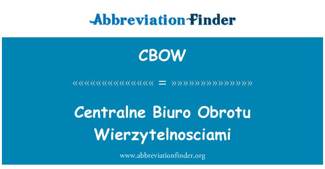 CBOW: Centralne Biuro Obrotu Wierzytelnosciami