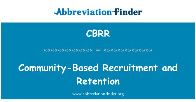 CBRR: Retención y reclutamiento basado en la comunidad