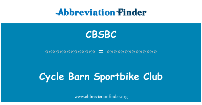 CBSBC: Cycle Barn Sportbike Club