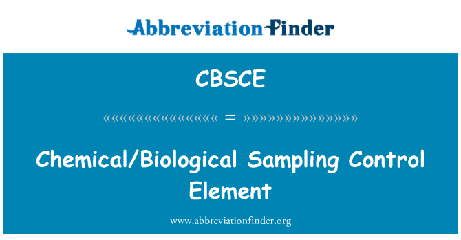 CBSCE: Chemical/Biological Sampling Control Element