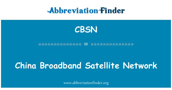 CBSN: China Broadband Satellite Network