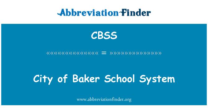 CBSS: City of Baker School System