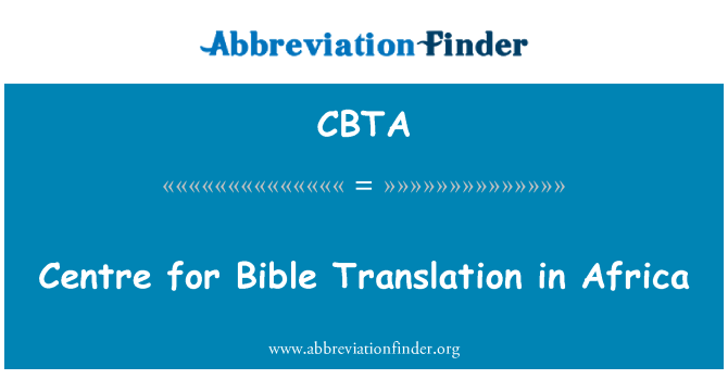 CBTA: Centre for Bible Translation in Africa