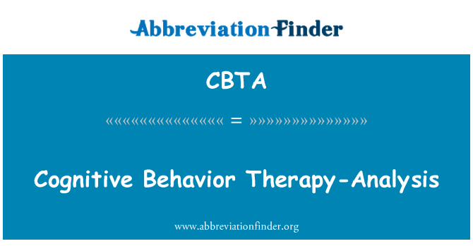 CBTA: Cognitive Behavior Therapy-Analysis