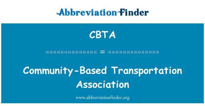 CBTA: Community-Based Transportation Association