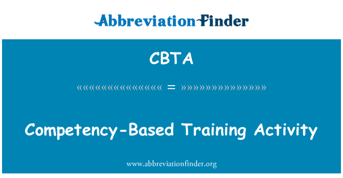 CBTA: Competency-Based Training Activity