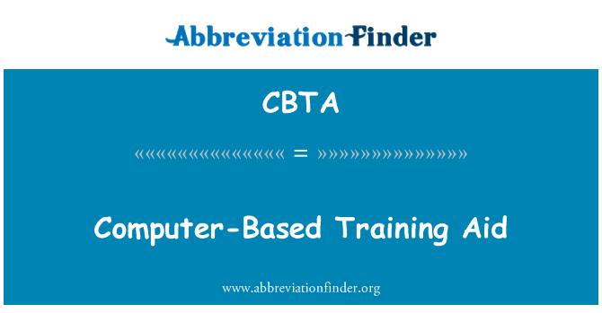 CBTA: Computer-Based Training Aid