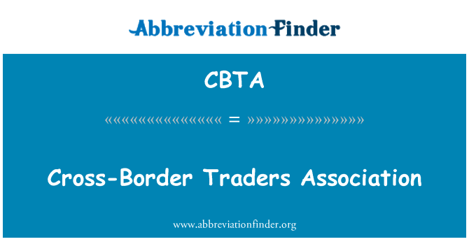CBTA: Cross-Border Traders Association