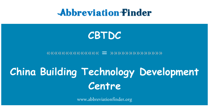 CBTDC: China Building Technology Development Centre