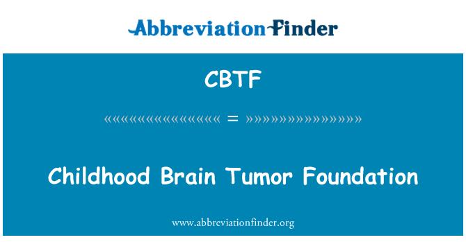 CBTF: Childhood Brain Tumor Foundation