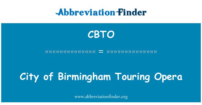 CBTO: City of Birmingham Touring Opera