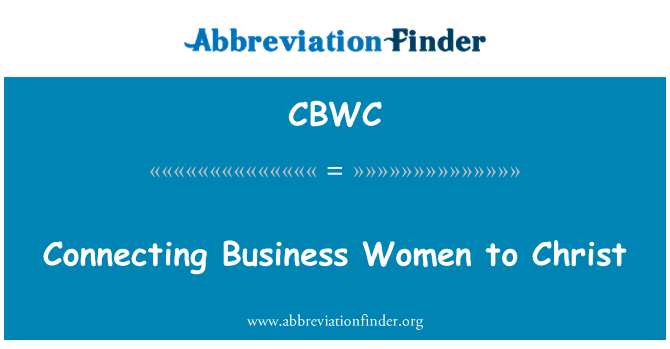 CBWC: Connecting Business Women to Christ