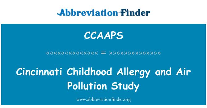 CCAAPS: Cincinnati Childhood Allergy and Air Pollution Study