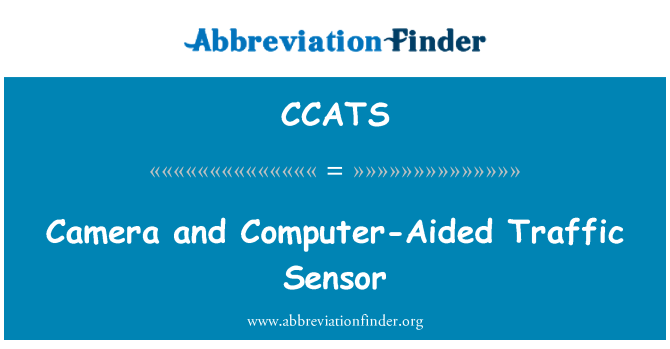 CCATS: Camera and Computer-Aided Traffic Sensor