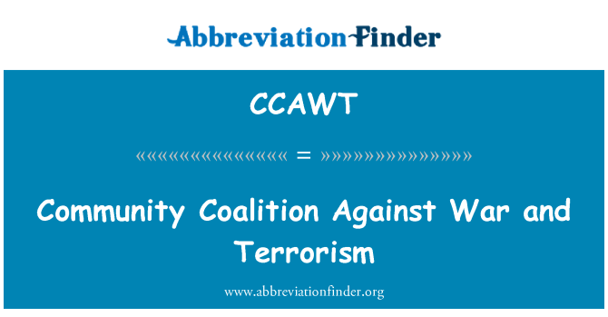 CCAWT: Community Coalition Against War and Terrorism