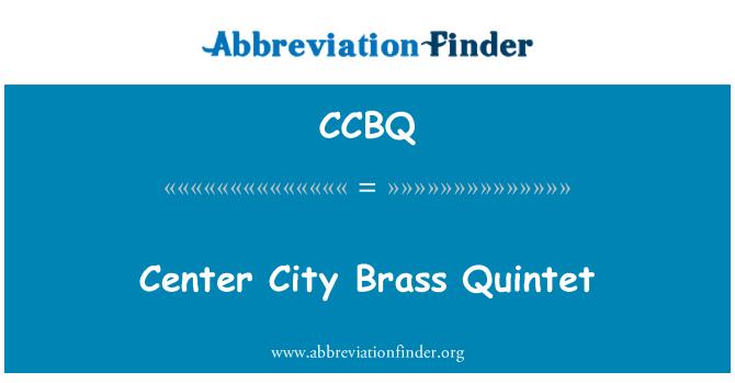 CCBQ: 中心城市铜管五重奏