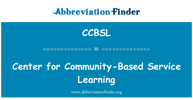 CCBSL: Center for Community-Based Service Learning