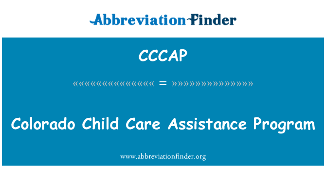 CCCAP: Colorado Child Care Assistance Program