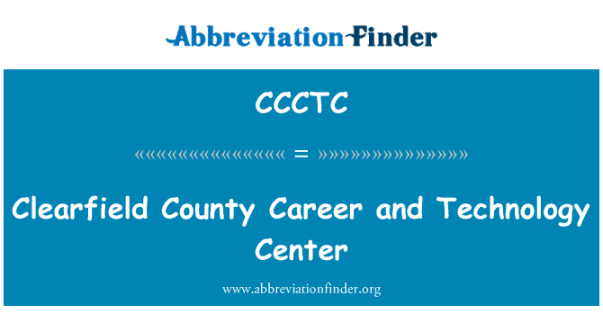 CCCTC: Clearfield County Career and Technology Center