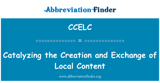 CCELC: Catalyzing the Creation and Exchange of Local Content