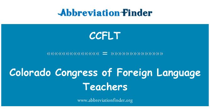CCFLT: Colorado Congress of Foreign Language Teachers