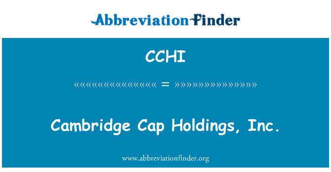 CCHI: Cambridge Cap Holdings, Inc.
