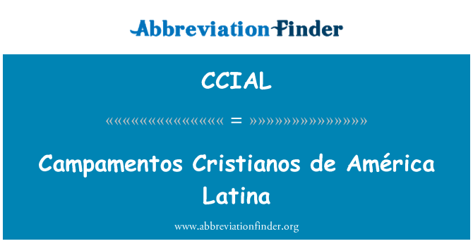 CCIAL: Campamentos Cristianos de América Latina