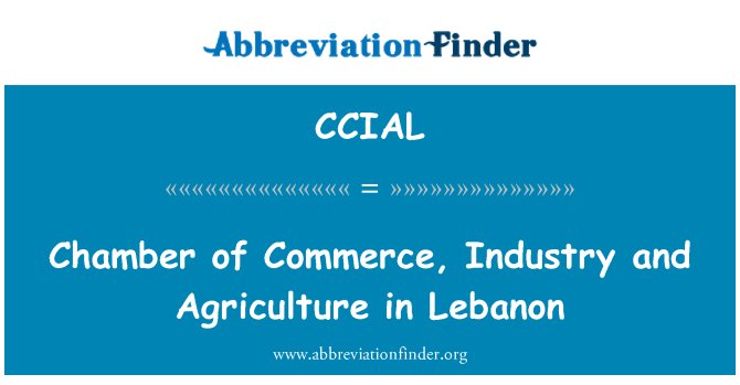 CCIAL: Chamber of Commerce, Industry and Agriculture in Lebanon