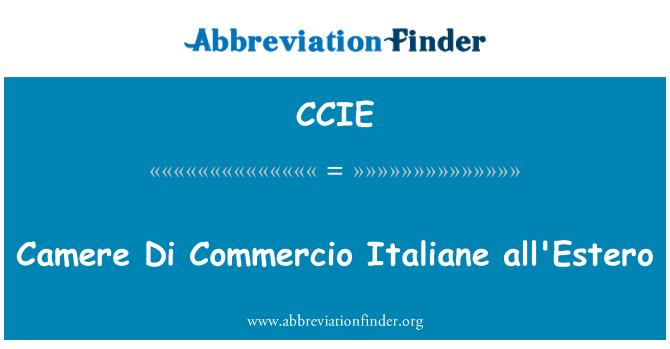 CCIE: Camere Di Commercio Italiane all'Estero