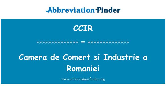 CCIR: Camera de Comert si Industrie a Romaniei