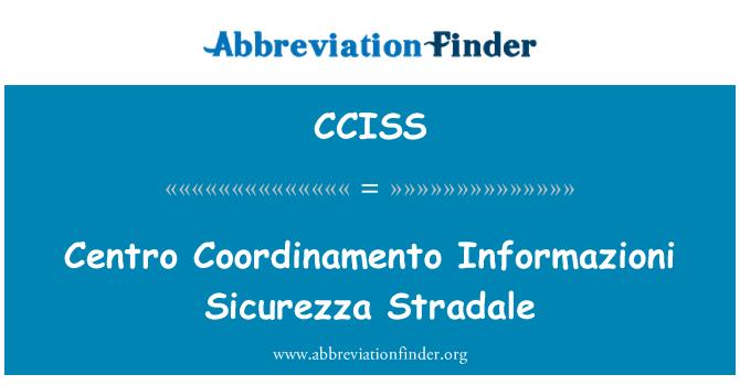 CCISS: Centro Coordinamento Informazioni Sicurezza Stradale
