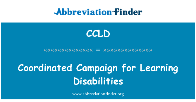CCLD: Coordinated Campaign for Learning Disabilities
