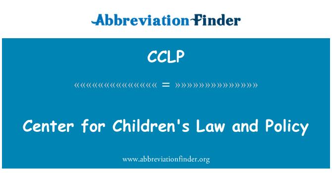 CCLP: Çocuk Hukuku ve Politikası Merkezi