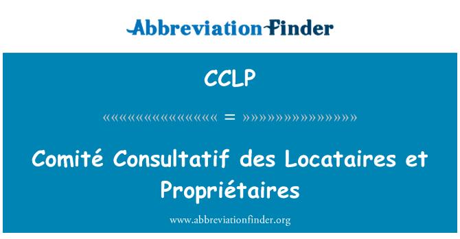 CCLP: Comité Consultatif des Locataires et Propriétaires