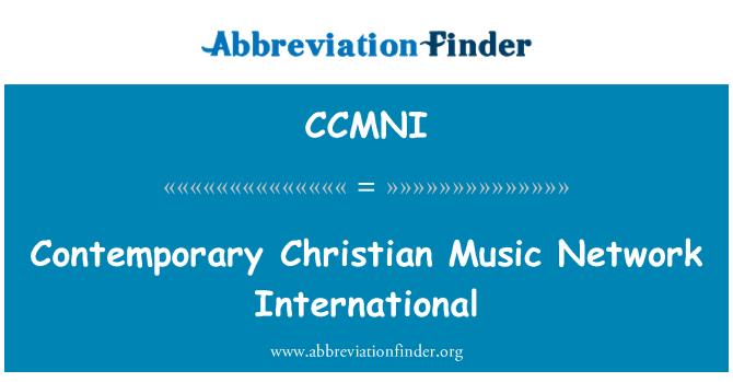CCMNI: Contemporary Christian Music Network International