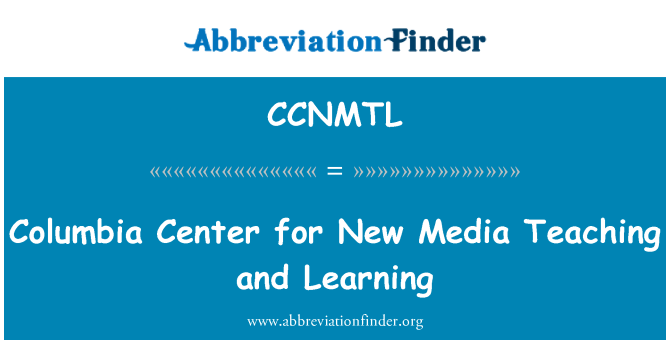CCNMTL: Columbia Center for New Media Teaching and Learning