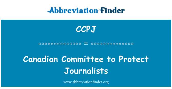 CCPJ: Canadiense Committee to Protect Journalists
