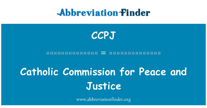 CCPJ: Katalikų taikos ir teisingumo Komisijos