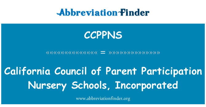 CCPPNS: California Council of Parent Participation Nursery Schools, Incorporated
