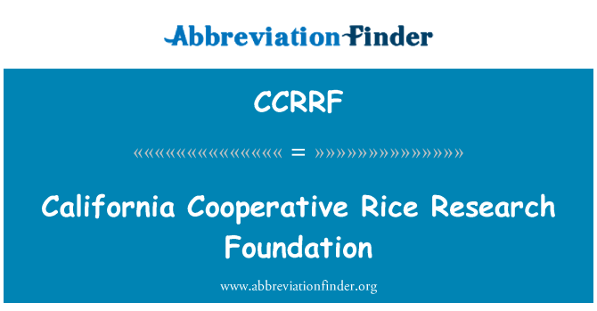 CCRRF: California Cooperative Rice Research Foundation