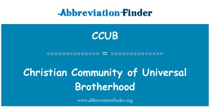 CCUB: Christian Community of Universal Brotherhood