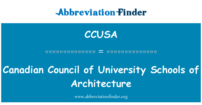 CCUSA: Canadian Council of University Schools of Architecture