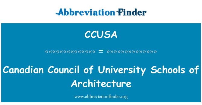 CCUSA: Consejo Canadiense de escuelas universitarias de arquitectura
