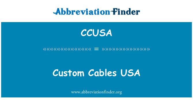 CCUSA: USA Cables personalizados