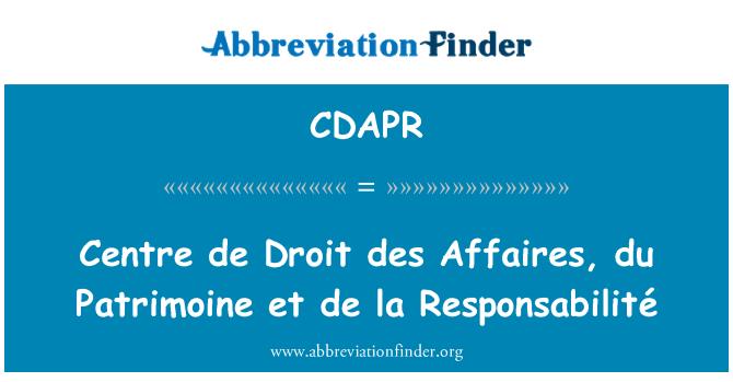 CDAPR: Centre de Droit des Affaires, du Patrimoine et de la Responsabilité