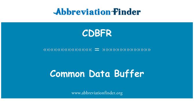 CDBFR: Ühine andmete puhver