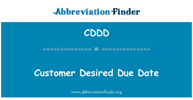 CDDD: Cliente deseado debida fecha