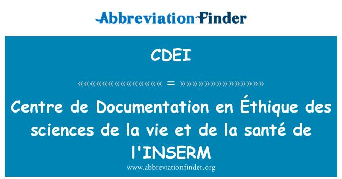 CDEI: Centre de Documentation en Éthique des sciences de la vie et de la santé de l'INSERM